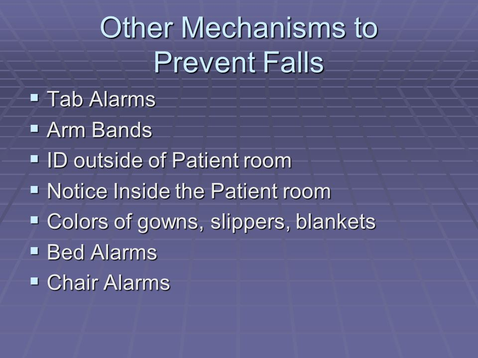 Other Mechanisms to Prevent Falls