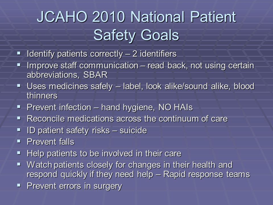 JCAHO 2010 National Patient Safety Goals