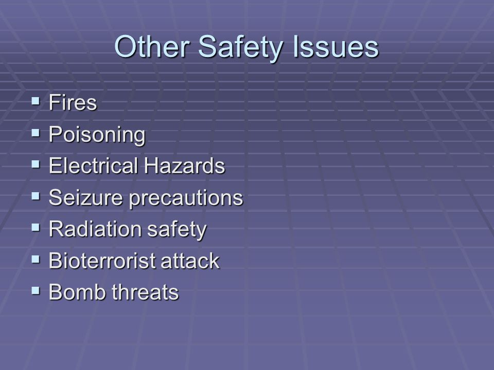 Other Safety Issues Fires Poisoning Electrical Hazards
