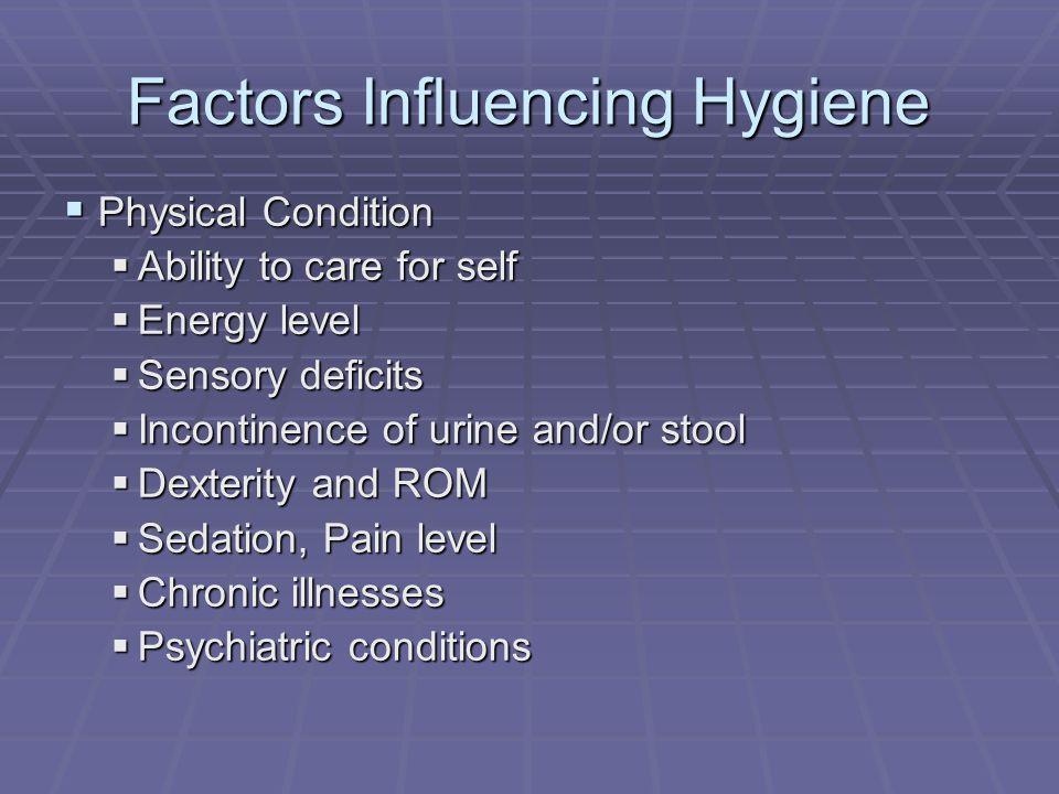 Factors Influencing Hygiene