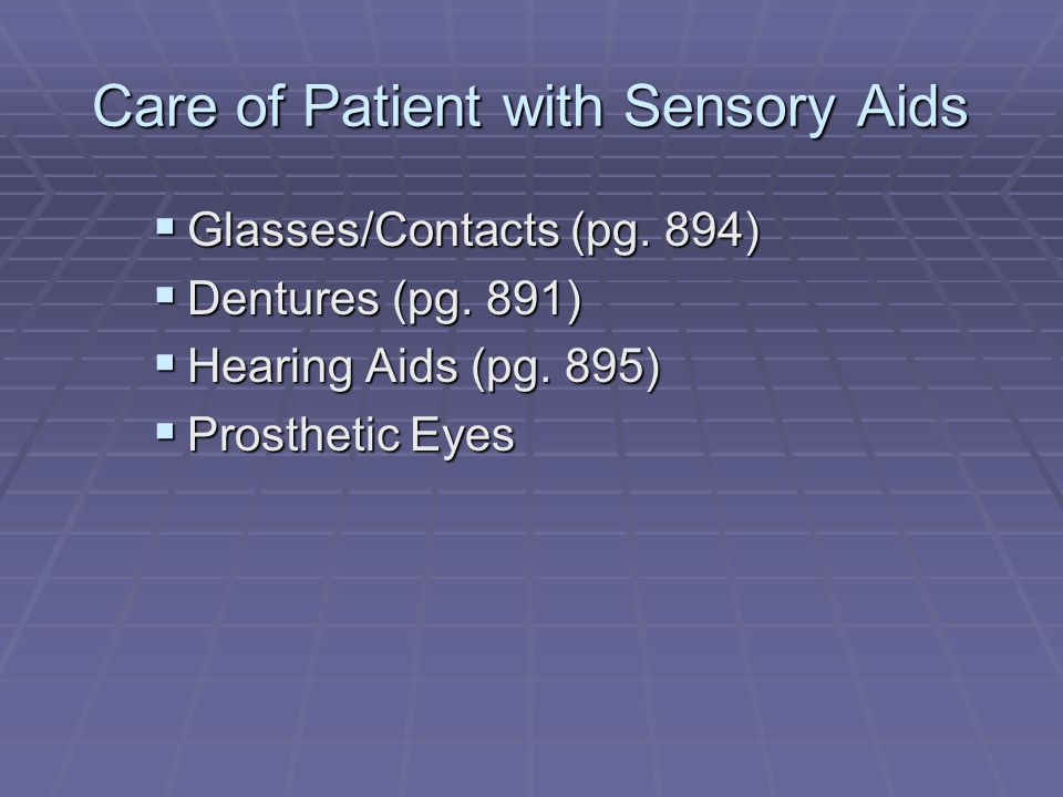 Care of Patient with Sensory Aids