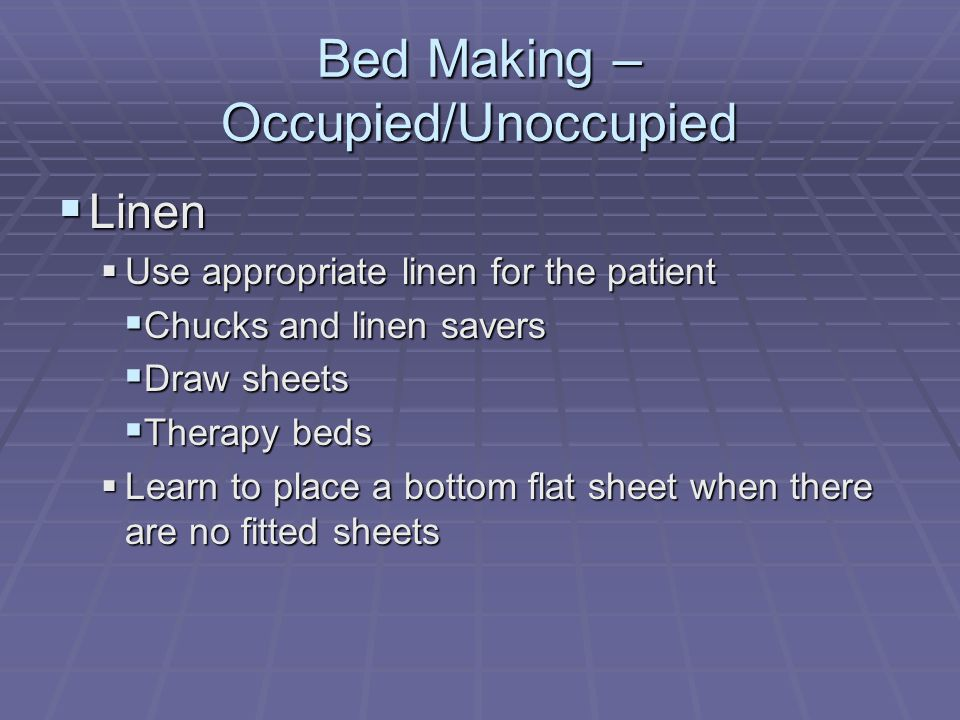Bed Making – Occupied/Unoccupied