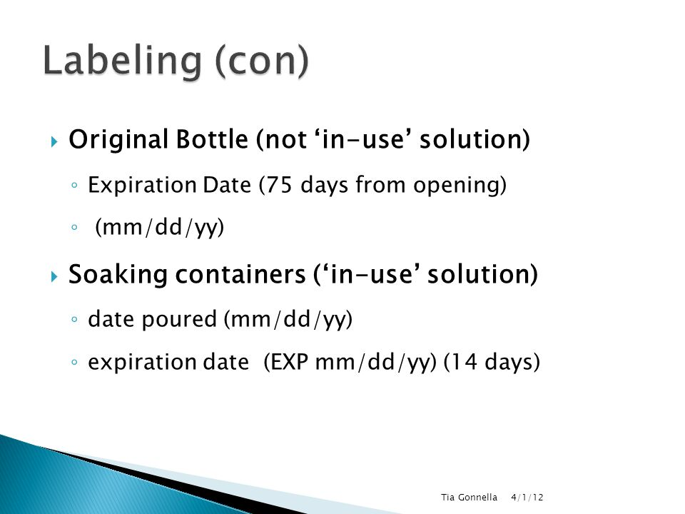 Labeling (con) Original Bottle (not 'in-use' solution)