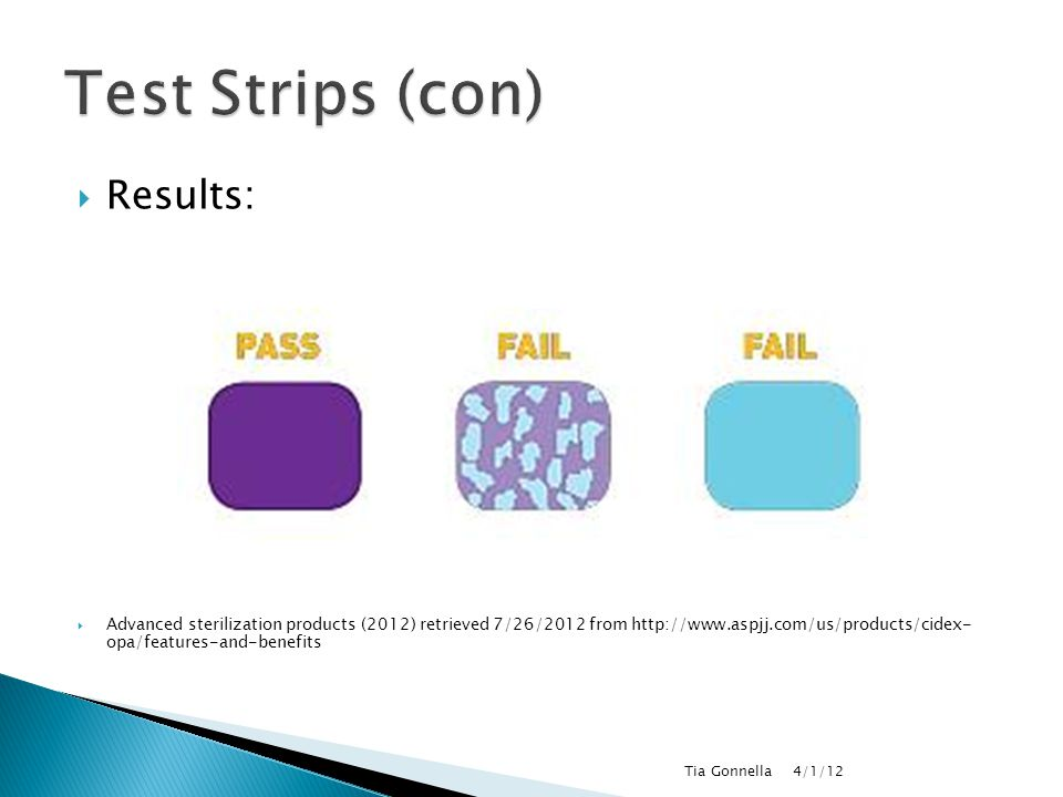 Test Strips (con) Results: