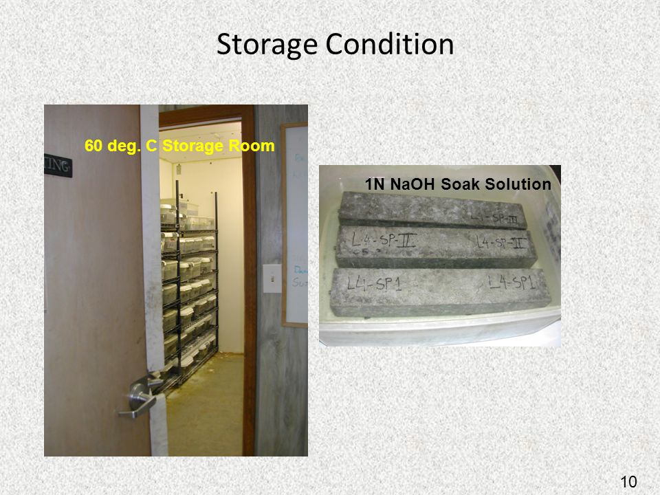Storage Condition 60 deg. C Storage Room 1N NaOH Soak Solution 10