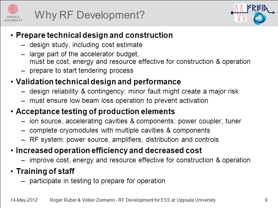 Why RF Development Prepare technical design and construction