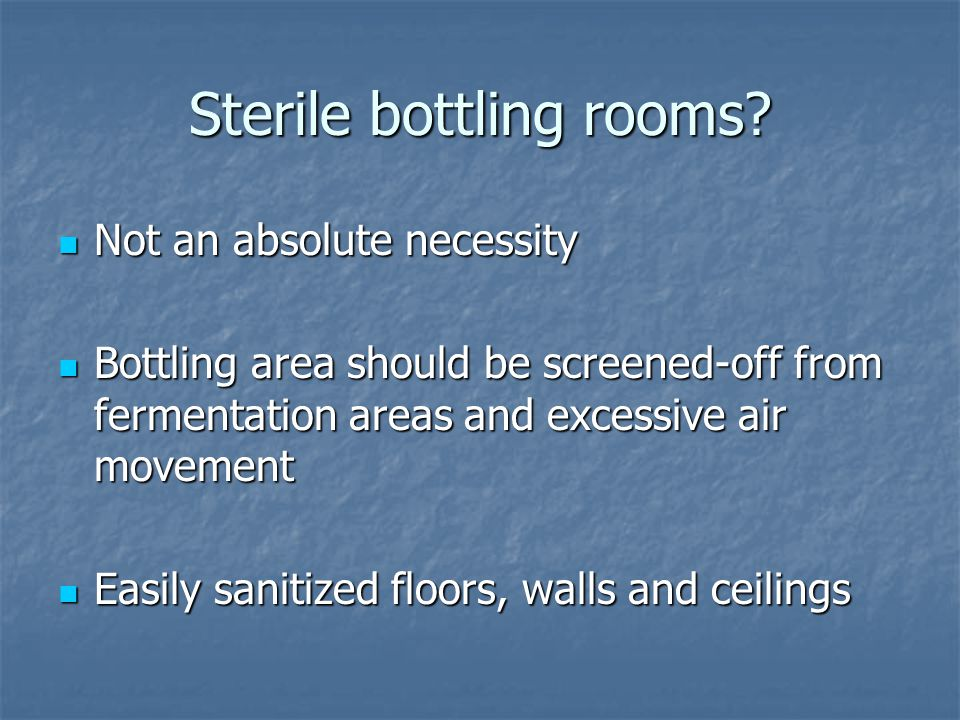 Sterile bottling rooms