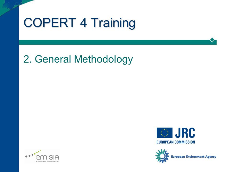 COPERT 4 Training 2. General Methodology