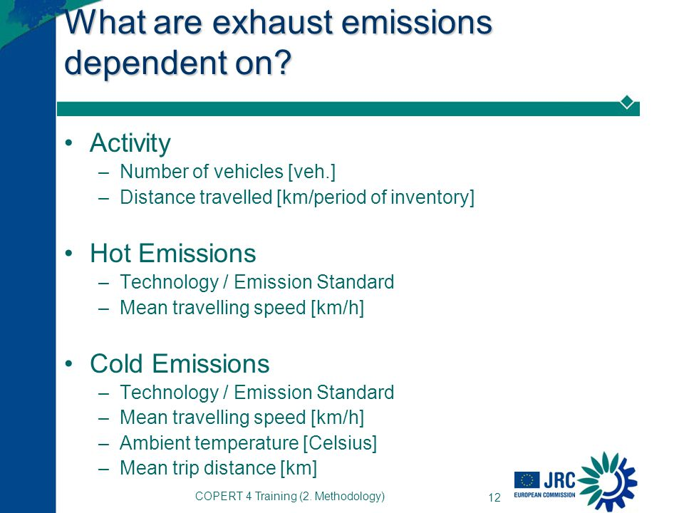 What are exhaust emissions dependent on
