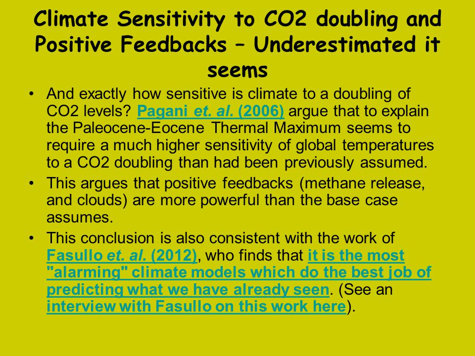 Climate Sensitivity to CO2 doubling and Positive Feedbacks – Underestimated it seems