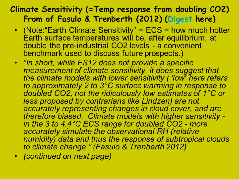 Climate Sensitivity (=Temp response from doubling CO2) From of Fasulo & Trenberth (2012) (Digest here)