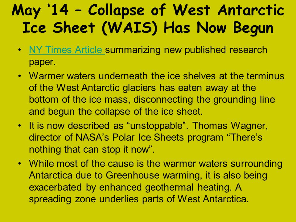 May '14 – Collapse of West Antarctic Ice Sheet (WAIS) Has Now Begun
