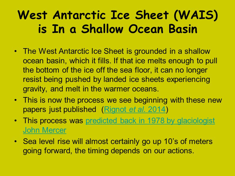 West Antarctic Ice Sheet (WAIS) is In a Shallow Ocean Basin