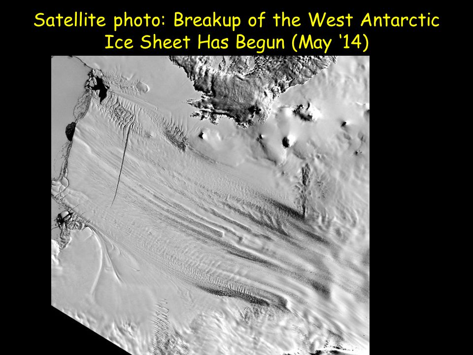 Satellite photo: Breakup of the West Antarctic Ice Sheet Has Begun (May '14)