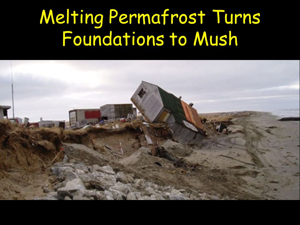 Melting Permafrost Turns Foundations to Mush