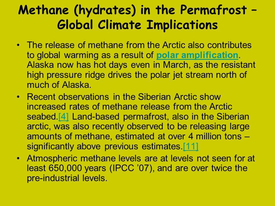 Methane (hydrates) in the Permafrost – Global Climate Implications