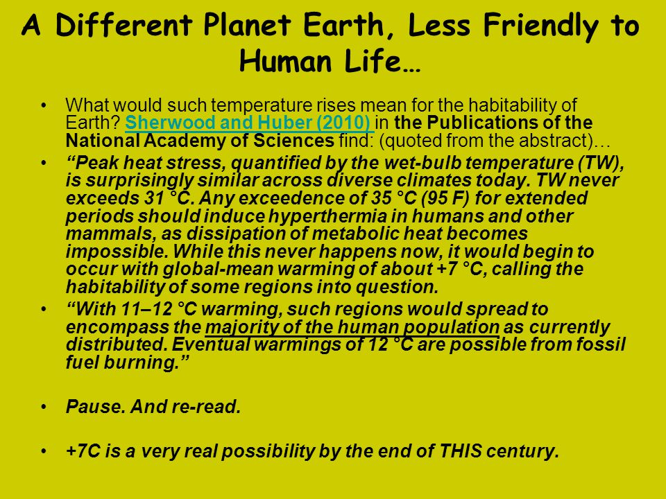 A Different Planet Earth, Less Friendly to Human Life…