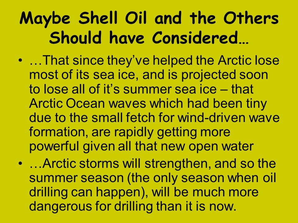 Maybe Shell Oil and the Others Should have Considered…