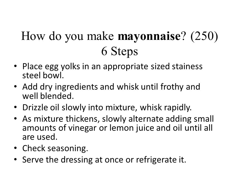 How do you make mayonnaise (250) 6 Steps