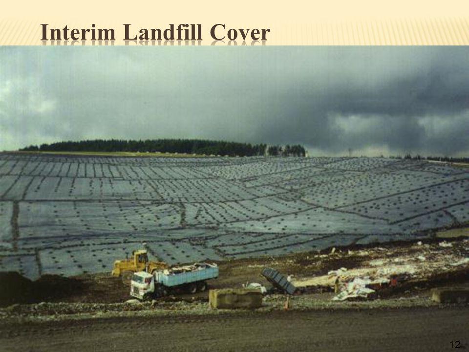Interim Landfill Cover