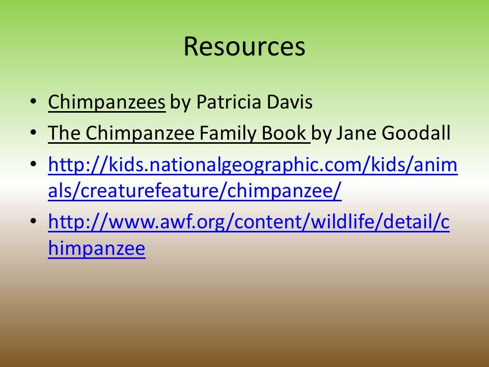 Resources Chimpanzees by Patricia Davis