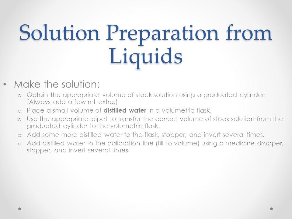 Solution Preparation from Liquids