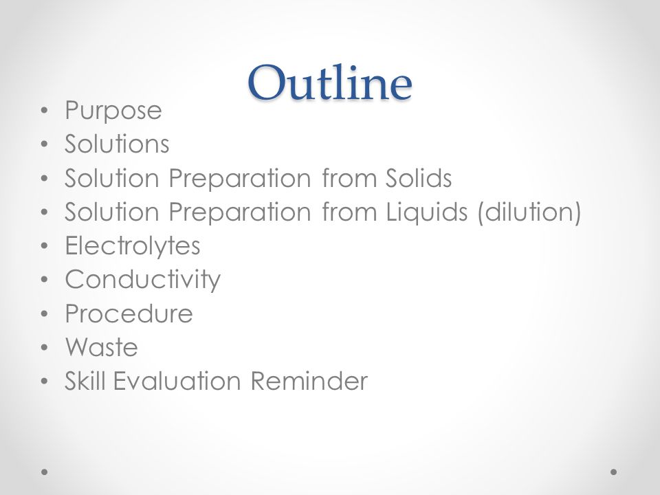 Outline Purpose Solutions Solution Preparation from Solids