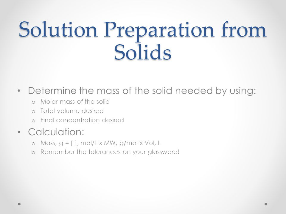 Solution Preparation from Solids