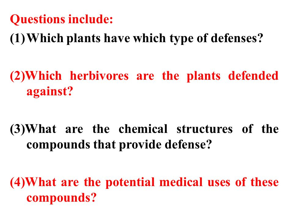 Questions include: Which plants have which type of defenses (2)Which herbivores are the plants defended against