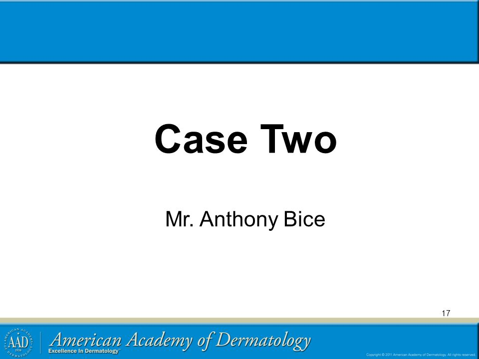 Case Two Mr. Anthony Bice