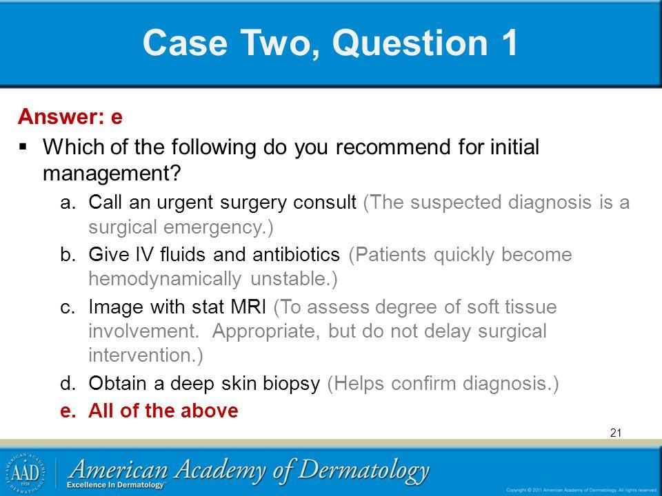 Case Two, Question 1 Answer: e