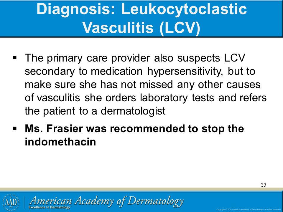 Diagnosis: Leukocytoclastic Vasculitis (LCV)