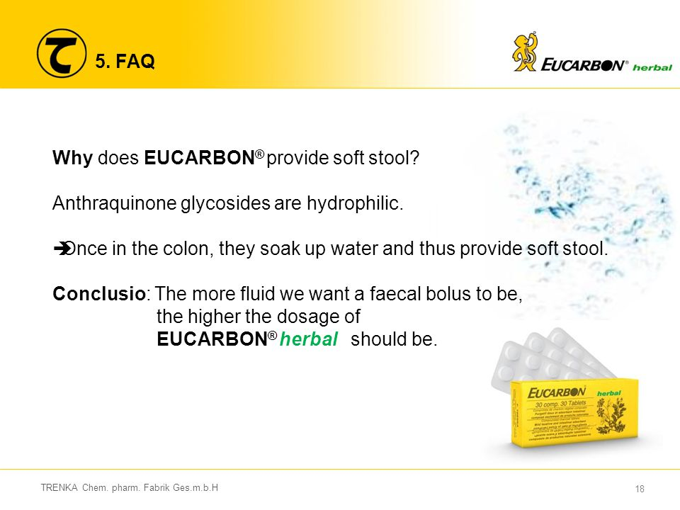 Why does EUCARBON® provide soft stool