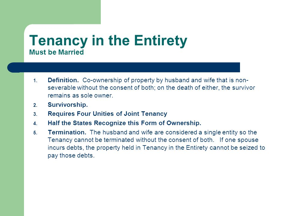 Tenancy in the Entirety Must be Married