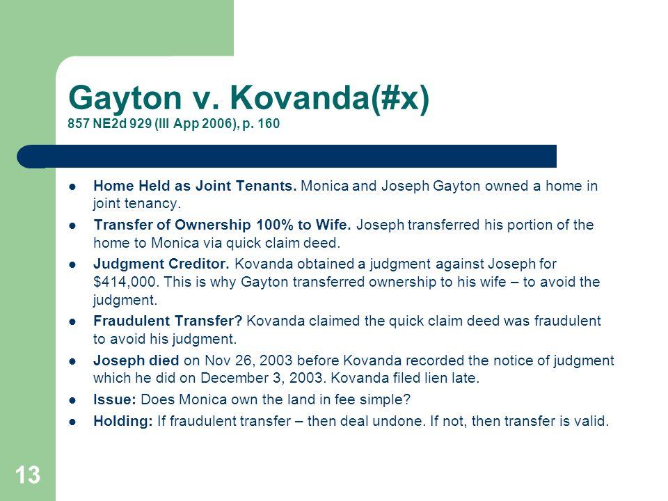Gayton v. Kovanda(#x) 857 NE2d 929 (Ill App 2006), p. 160