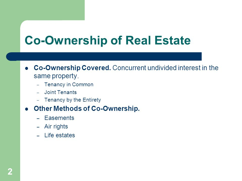 Co-Ownership of Real Estate