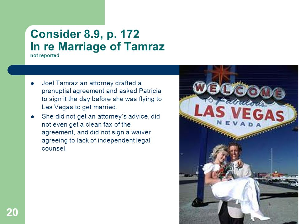 Consider 8.9, p. 172 In re Marriage of Tamraz not reported