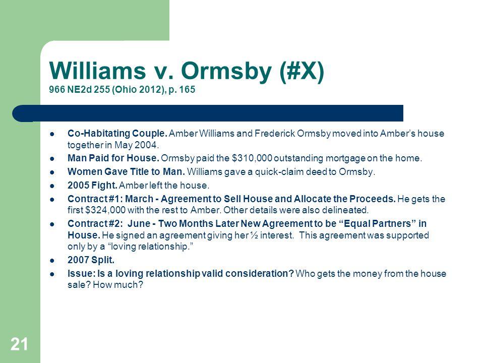 Williams v. Ormsby (#X) 966 NE2d 255 (Ohio 2012), p. 165
