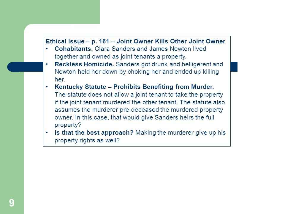 Ethical Issue – p. 161 – Joint Owner Kills Other Joint Owner
