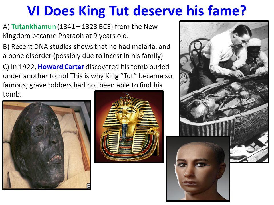 VI Does King Tut deserve his fame