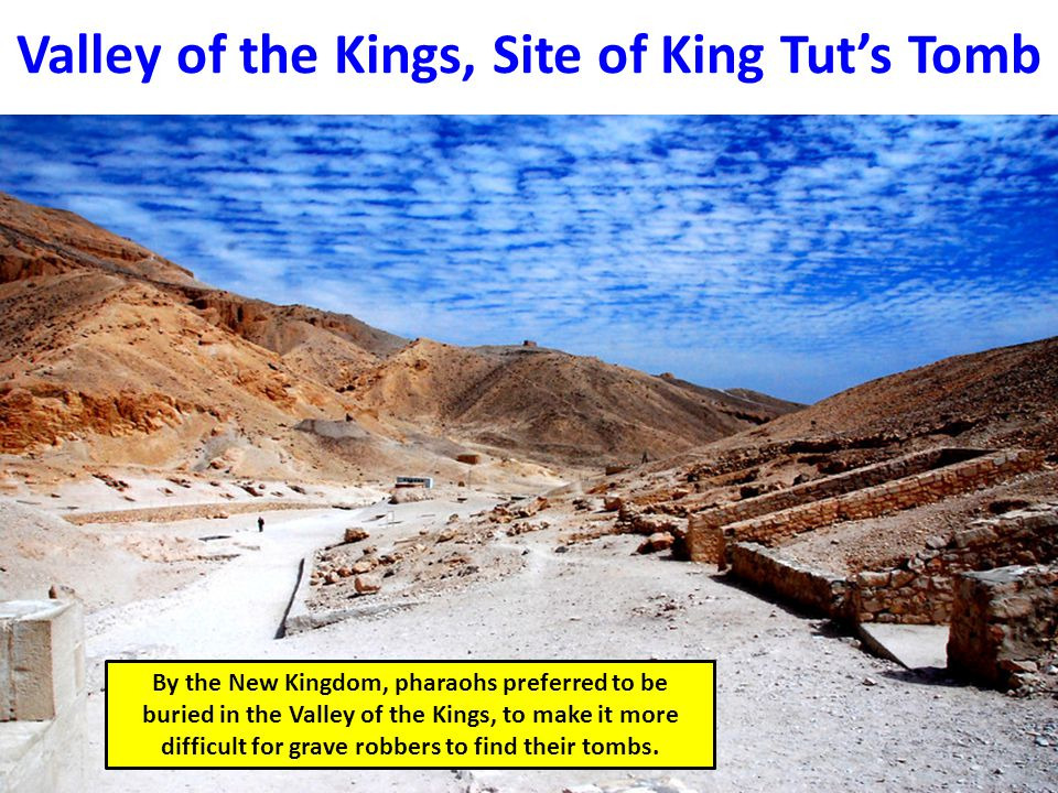Valley of the Kings, Site of King Tut's Tomb