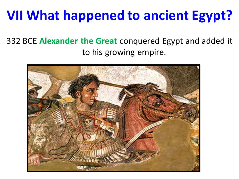 VII What happened to ancient Egypt