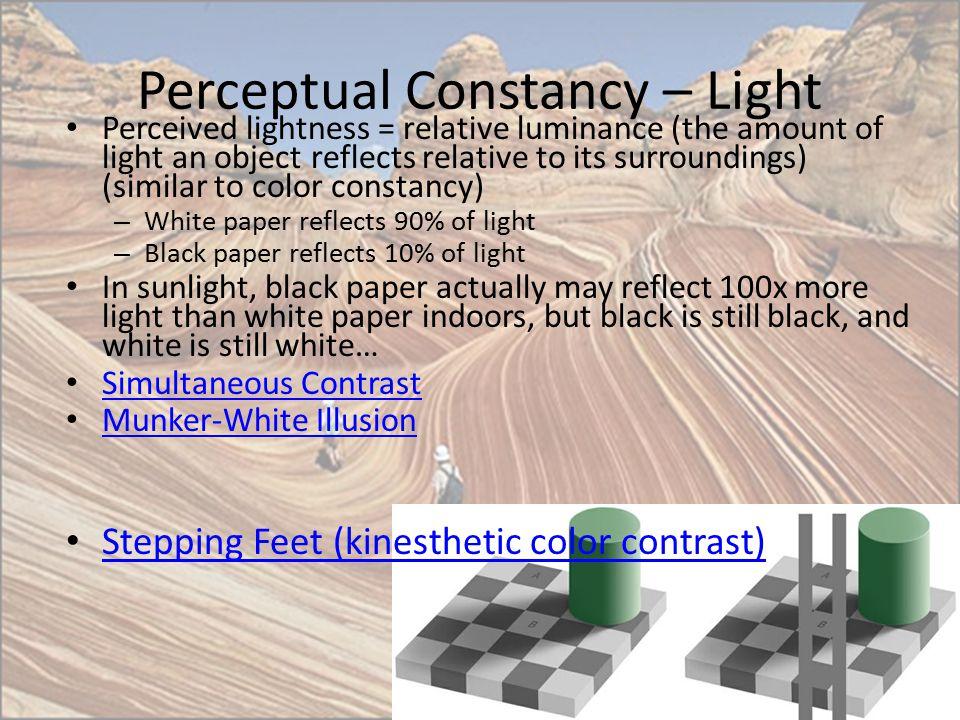 Perceptual Constancy – Light
