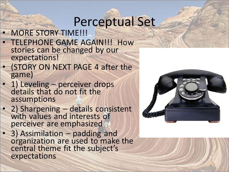 Perceptual Set MORE STORY TIME!!!