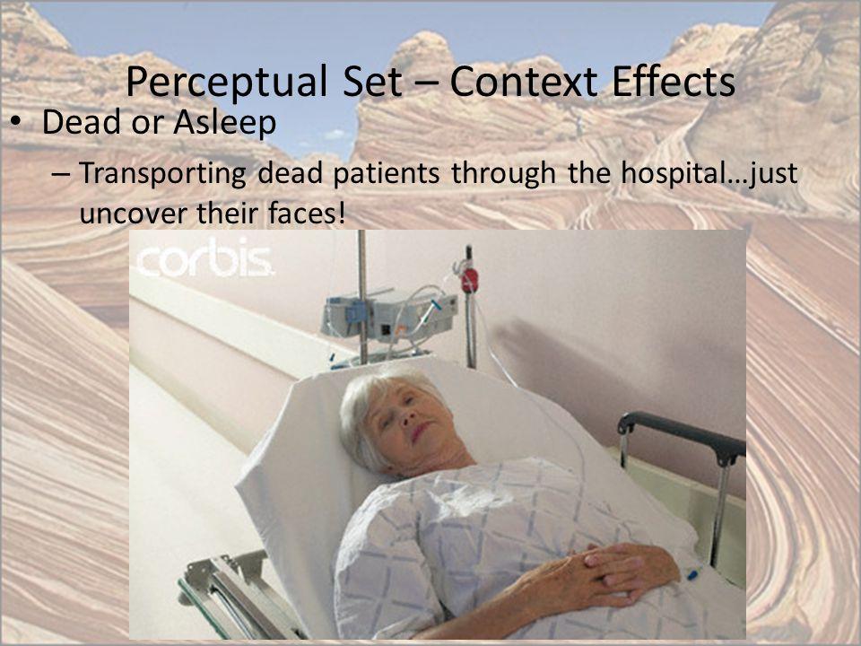 Perceptual Set – Context Effects