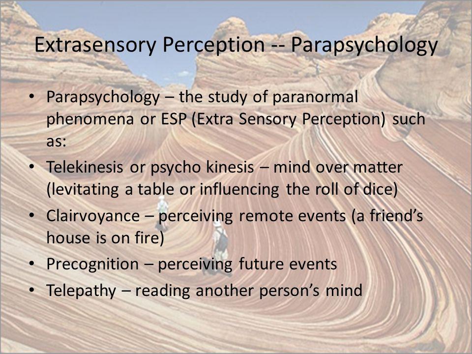 Extrasensory Perception -- Parapsychology