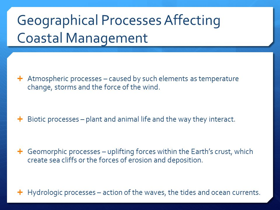 Geographical Processes Affecting Coastal Management