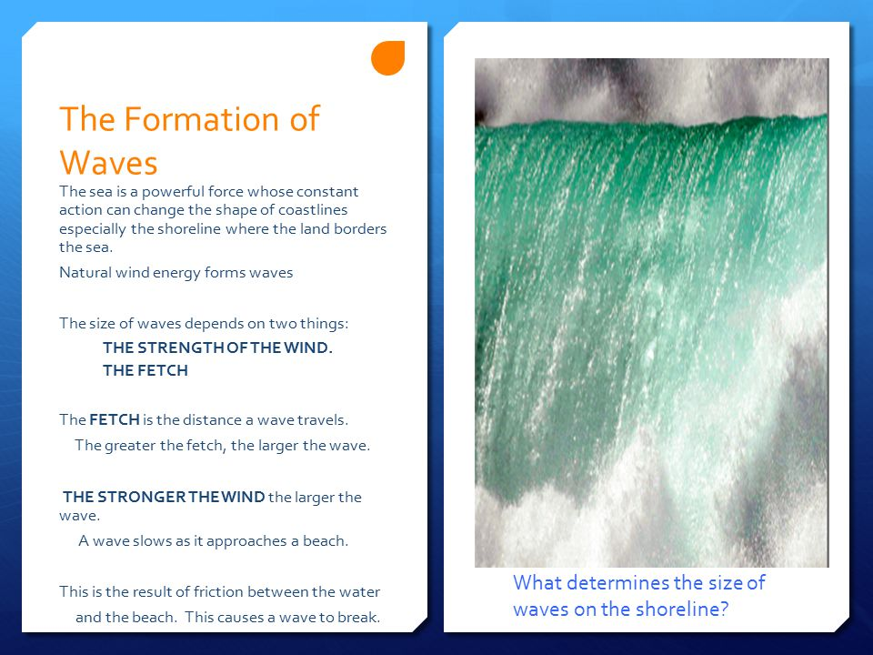 The Formation of Waves