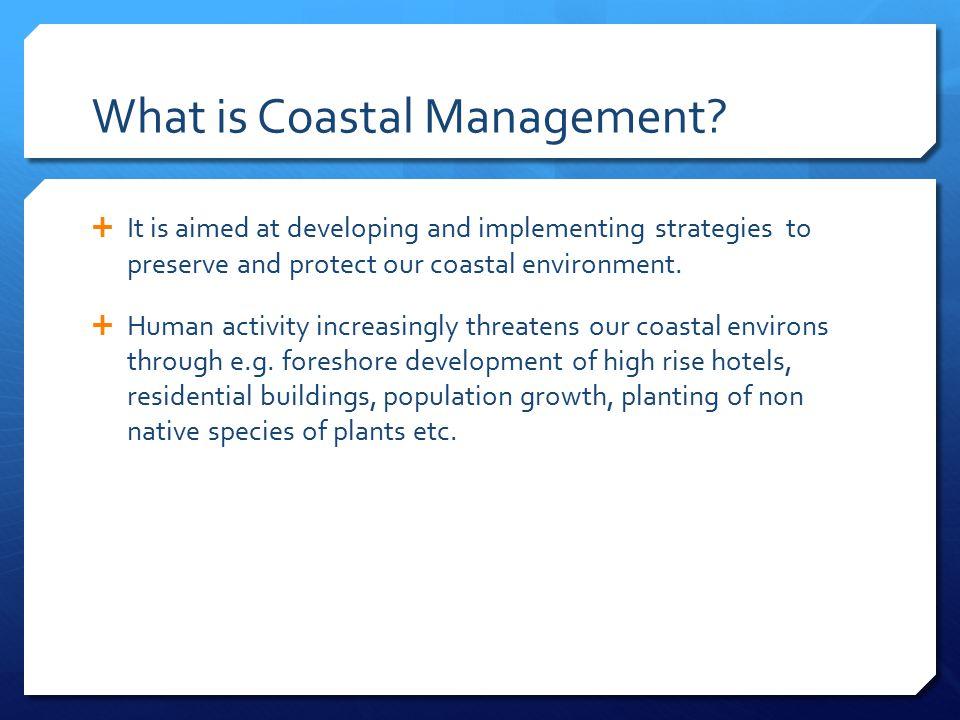 What is Coastal Management