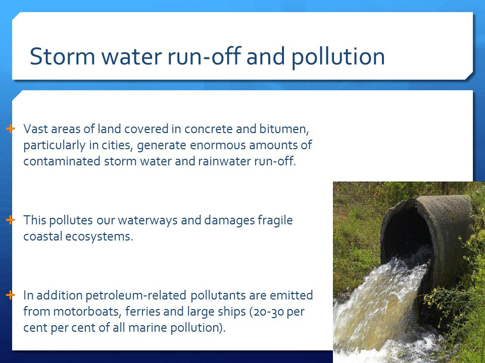 Storm water run-off and pollution